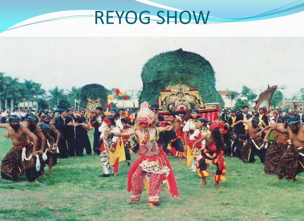 REYOG SHOW