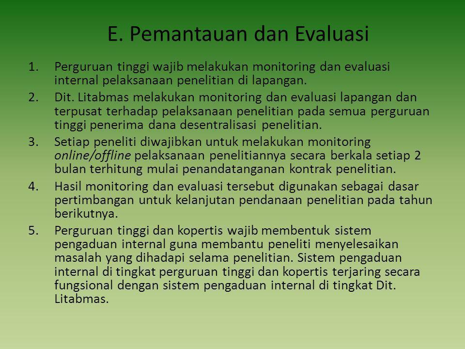 E. Pemantauan dan Evaluasi