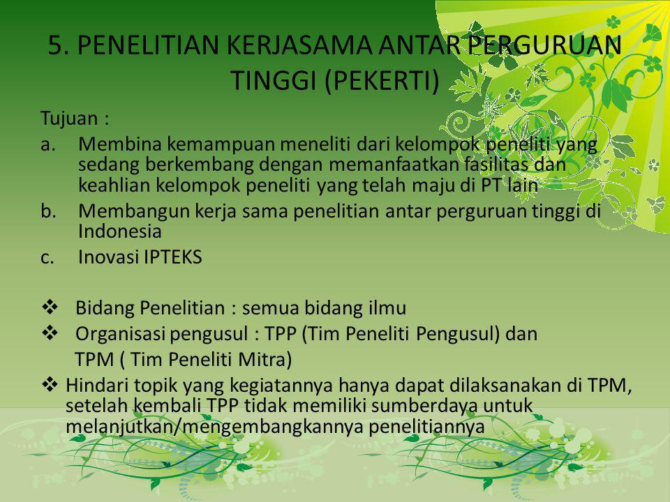 5. PENELITIAN KERJASAMA ANTAR PERGURUAN TINGGI (PEKERTI)