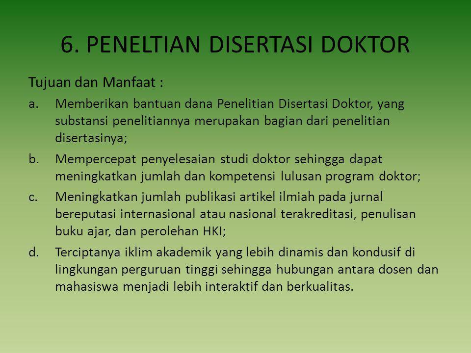 6. PENELTIAN DISERTASI DOKTOR