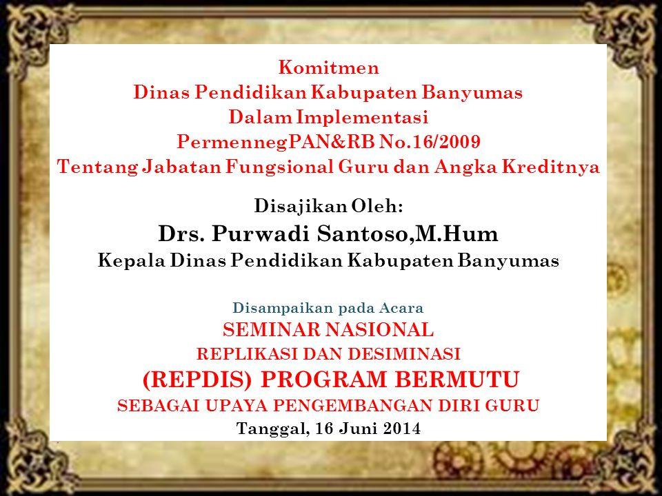Drs. Purwadi Santoso,M.Hum (REPDIS) PROGRAM BERMUTU