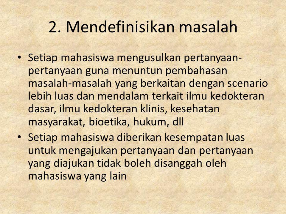 2. Mendefinisikan masalah