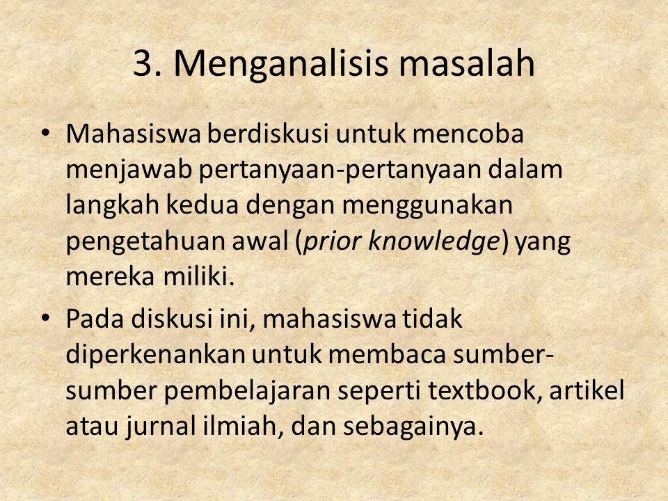 3. Menganalisis masalah