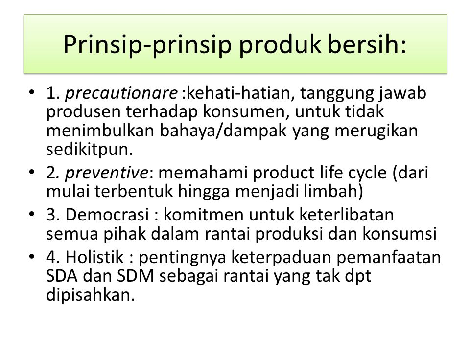 Prinsip-prinsip produk bersih: