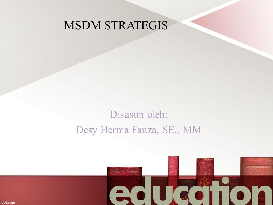 Disusun oleh: Desy Herma Fauza, SE., MM