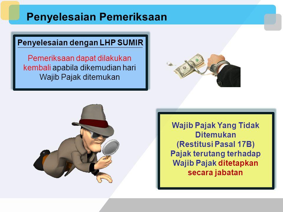 Penyelesaian Pemeriksaan