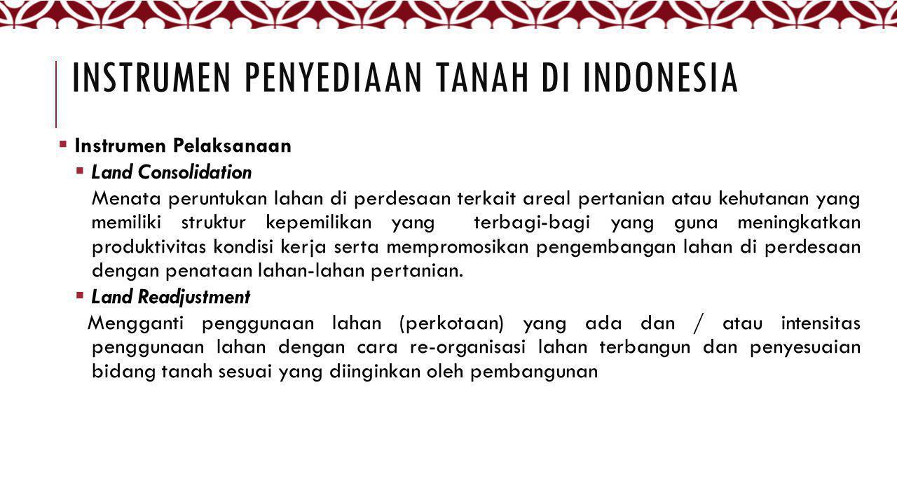 Instrumen penyediaan tanah di indonesia