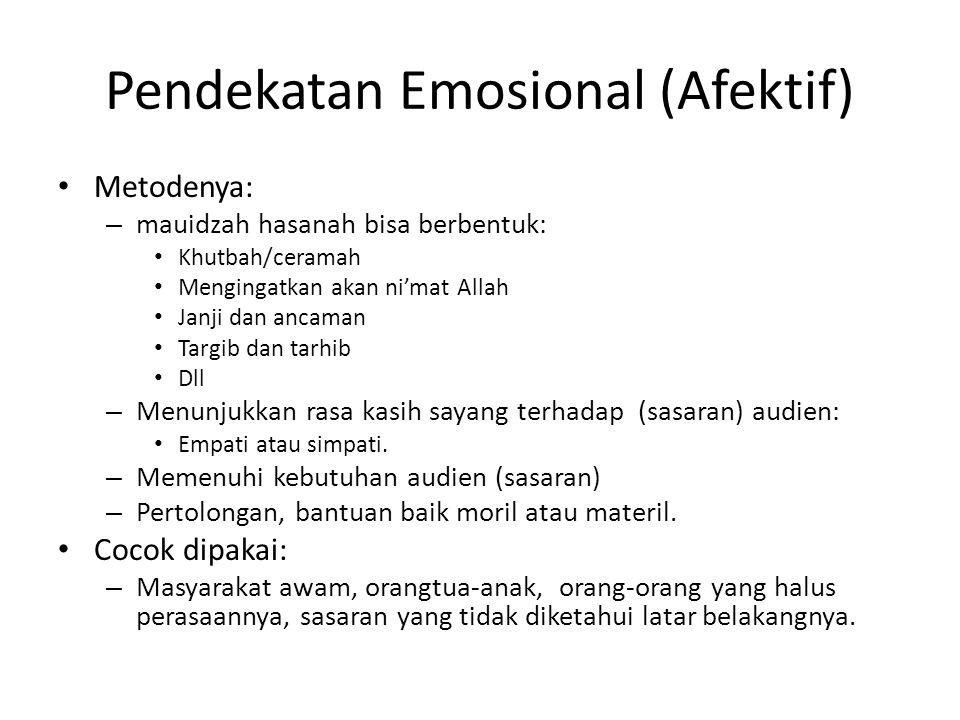 Pendekatan Emosional (Afektif)