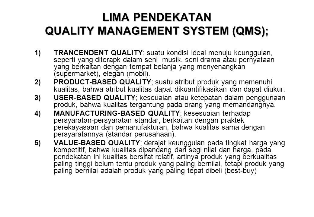 LIMA PENDEKATAN QUALITY MANAGEMENT SYSTEM (QMS);