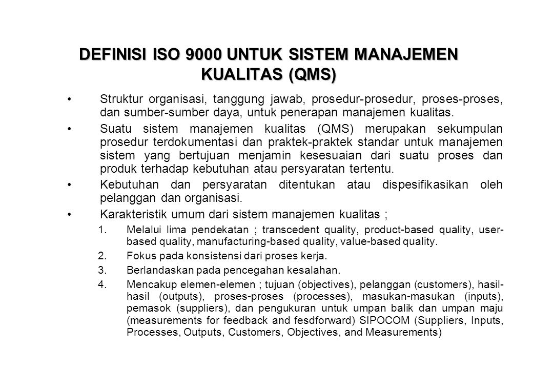 DEFINISI ISO 9000 UNTUK SISTEM MANAJEMEN KUALITAS (QMS)