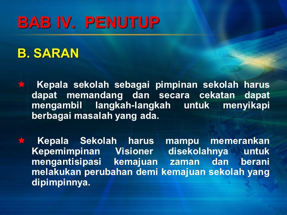 BAB IV. PENUTUP B. SARAN.