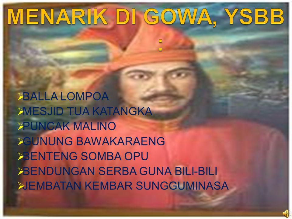 BERBAGAI TEMPAT MENARIK DI GOWA, YSBB :
