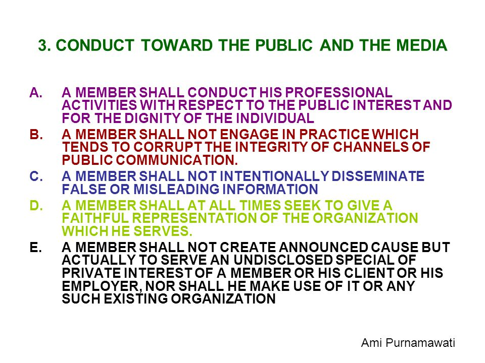 3. CONDUCT TOWARD THE PUBLIC AND THE MEDIA