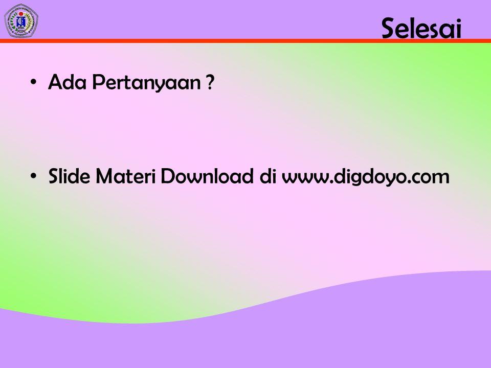Selesai Ada Pertanyaan Slide Materi Download di www.digdoyo.com