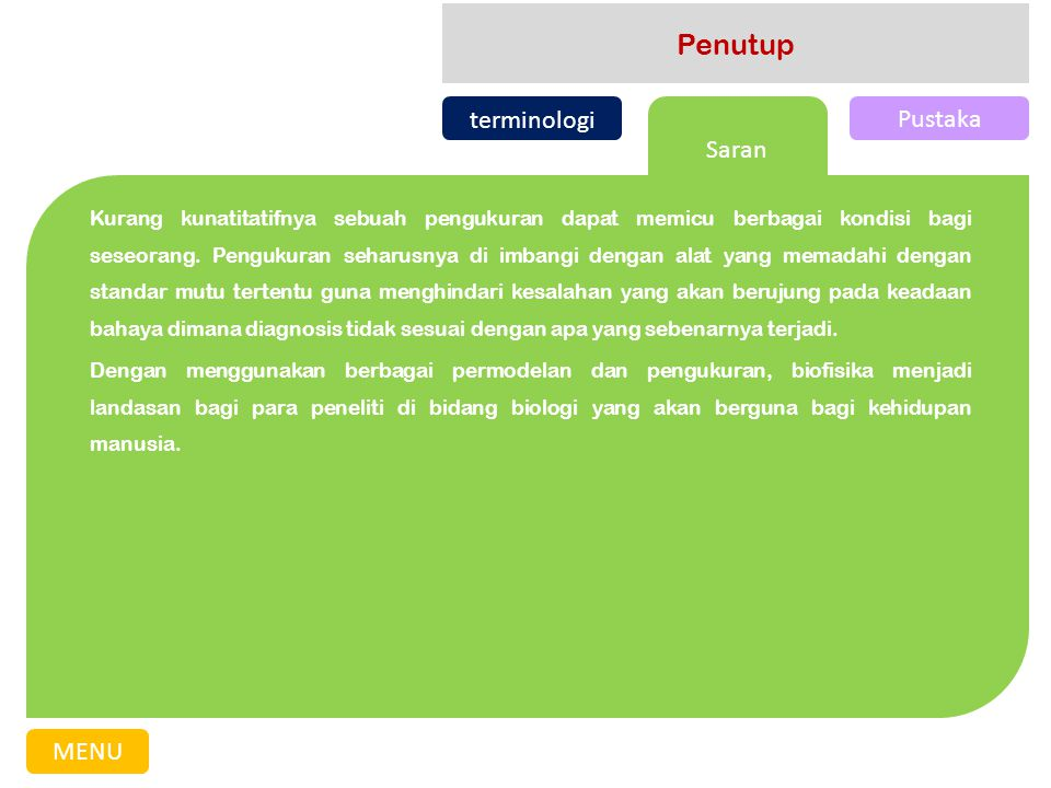 Penutup terminologi Pustaka Saran MENU