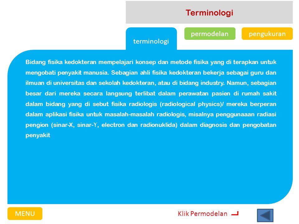 Terminologi terminologi permodelan pengukuran MENU Klik Permodelan