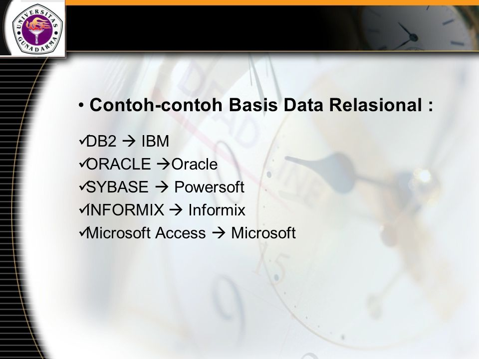 Contoh-contoh Basis Data Relasional :