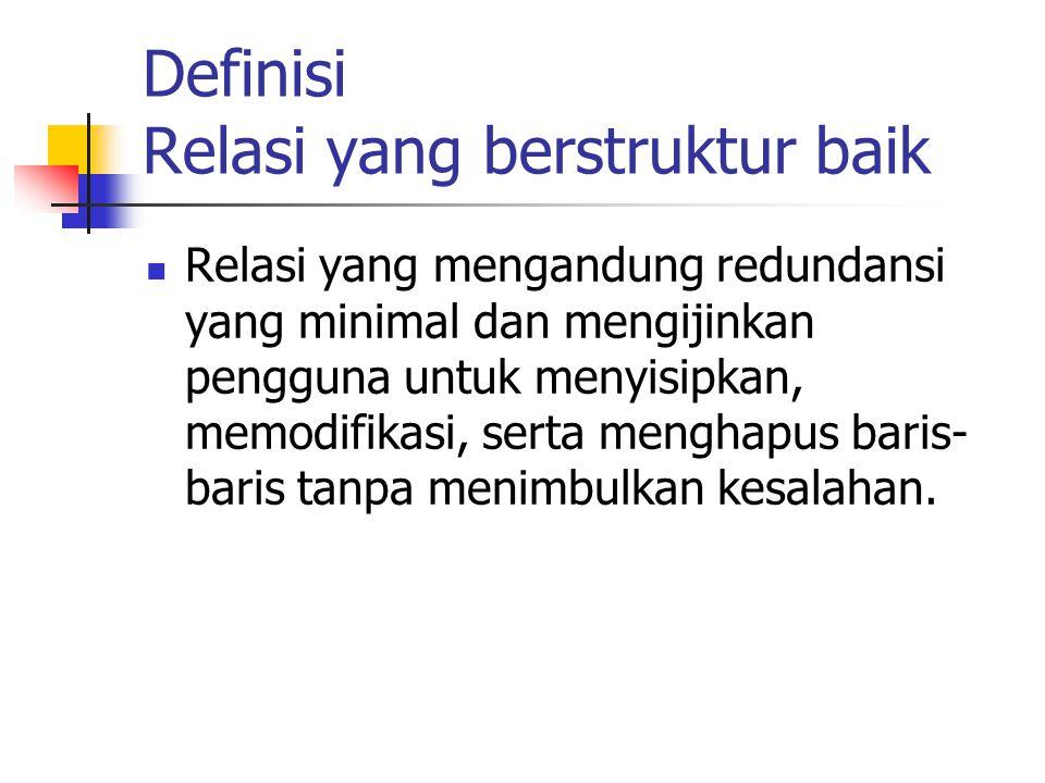 Definisi Relasi yang berstruktur baik