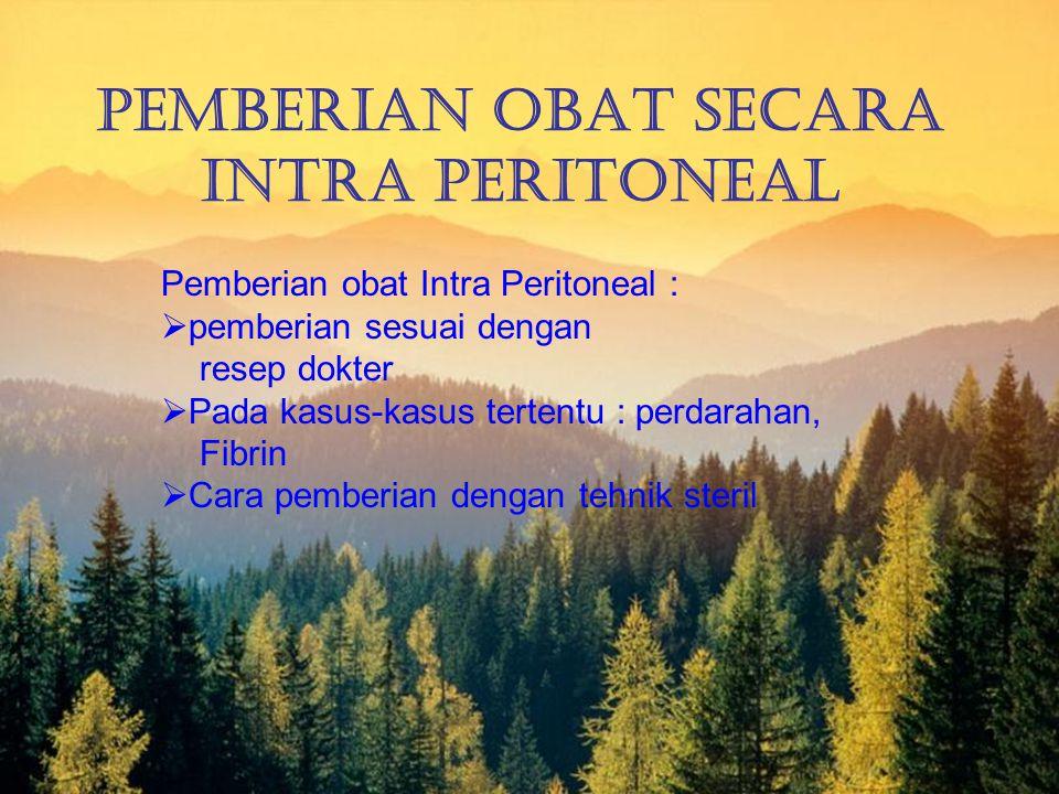 Pemberian Obat Secara Intra Peritoneal