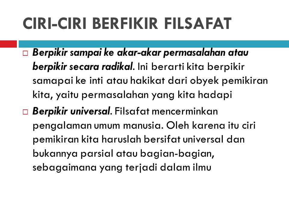 CIRI-CIRI BERFIKIR FILSAFAT