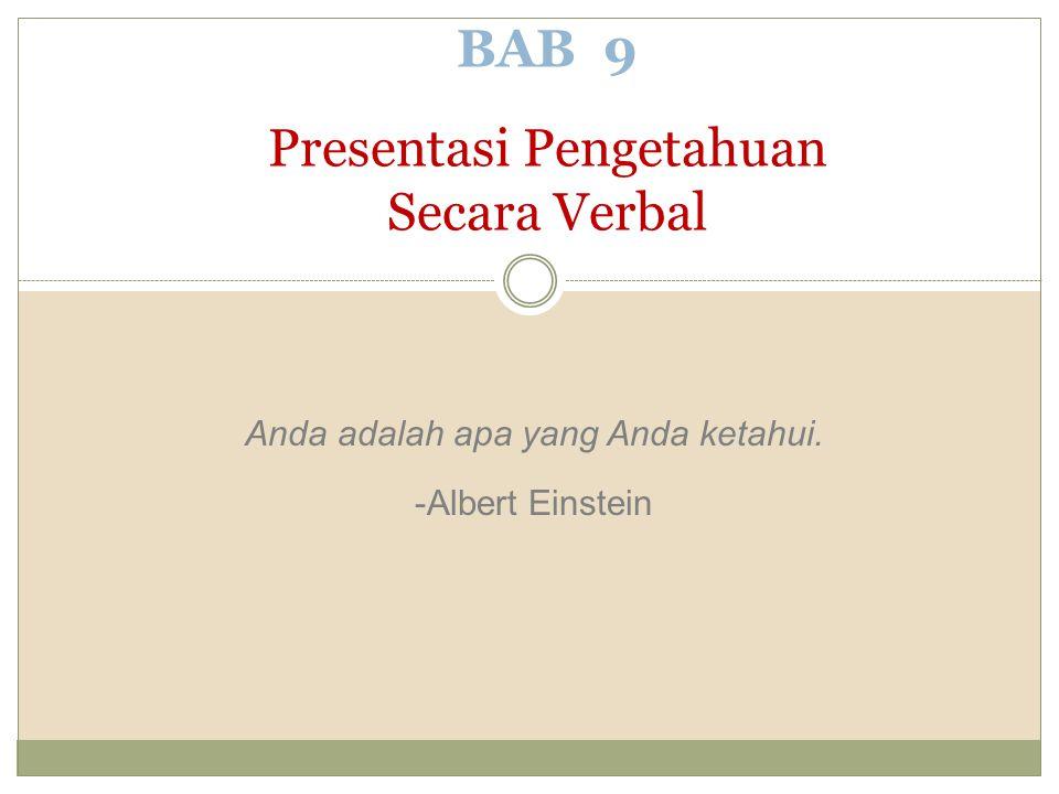 BAB 9 Presentasi Pengetahuan Secara Verbal