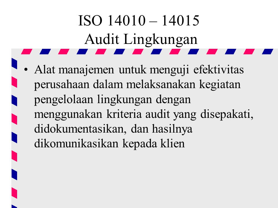 ISO – Audit Lingkungan