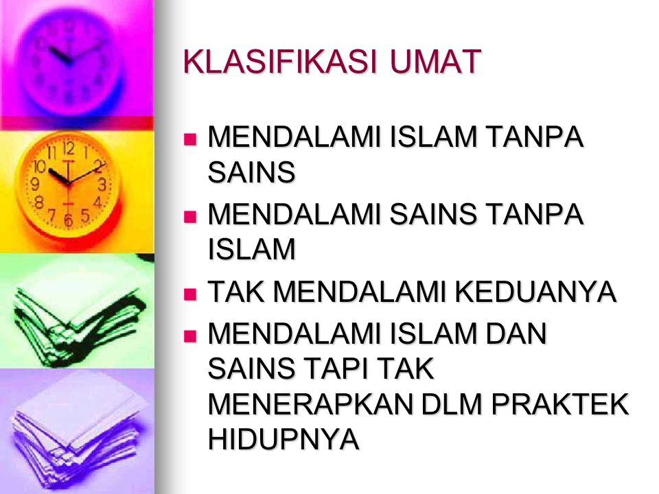 KLASIFIKASI UMAT MENDALAMI ISLAM TANPA SAINS