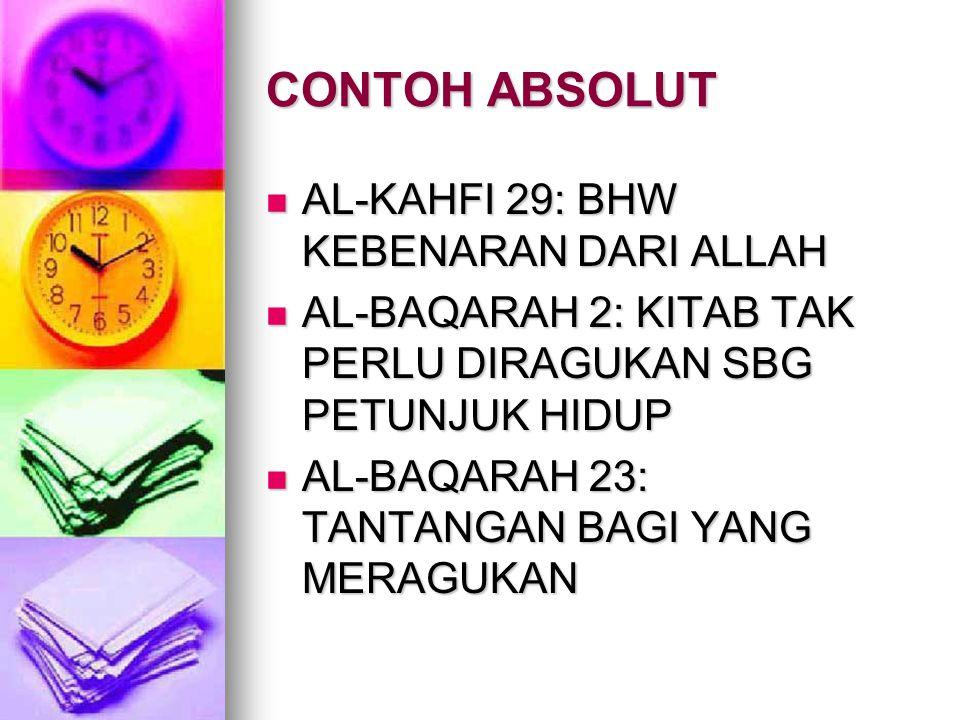 CONTOH ABSOLUT AL-KAHFI 29: BHW KEBENARAN DARI ALLAH