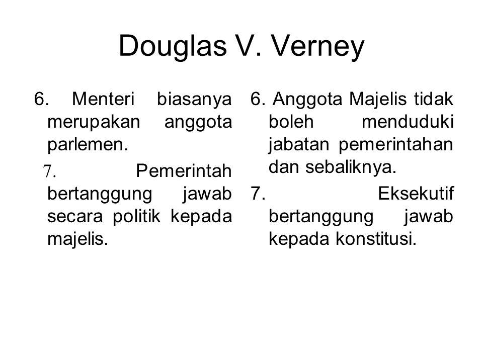 Douglas V. Verney 6. Menteri biasanya merupakan anggota parlemen.