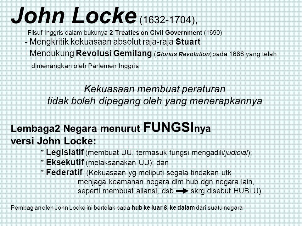 John Locke (1632-1704), Kekuasaan membuat peraturan