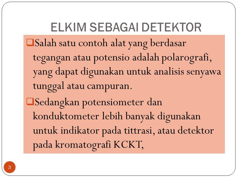 ELKIM SEBAGAI DETEKTOR