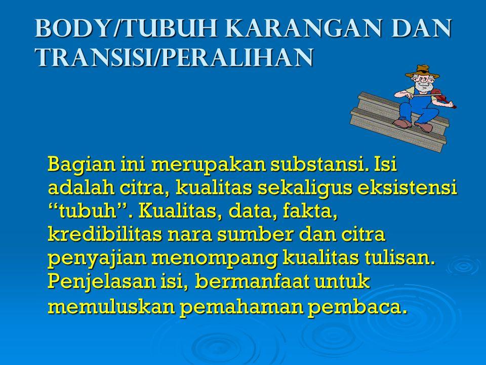 Body/Tubuh karangan dan transisi/Peralihan