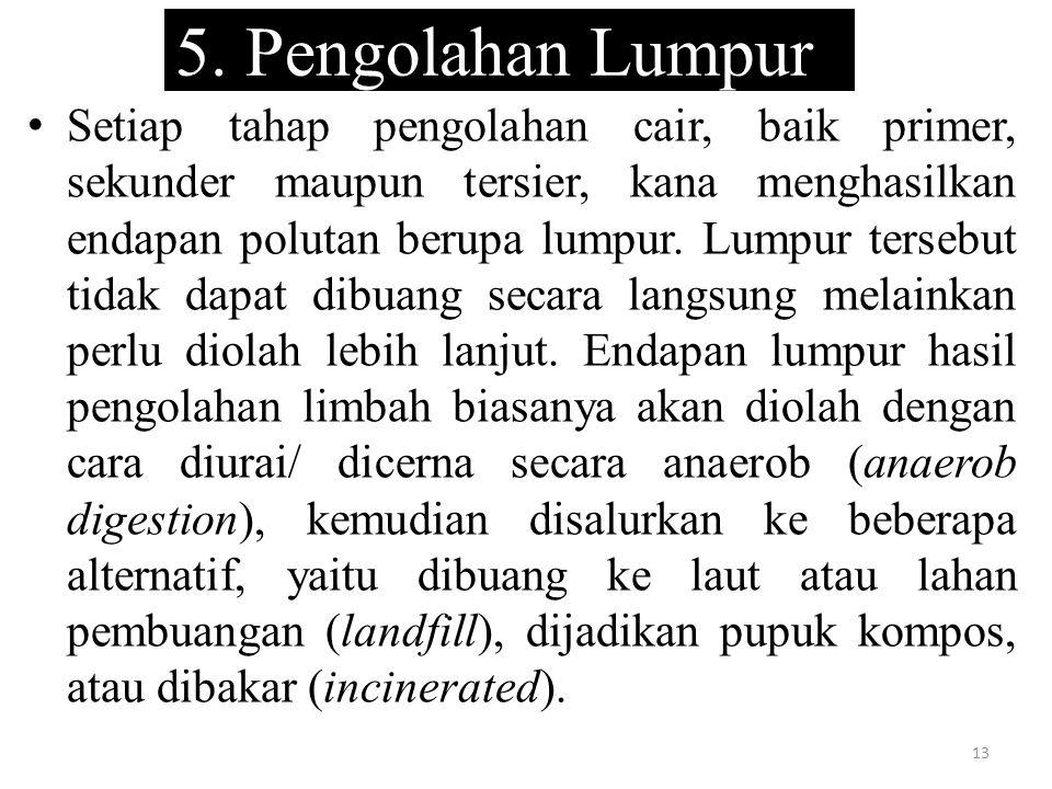 5. Pengolahan Lumpur
