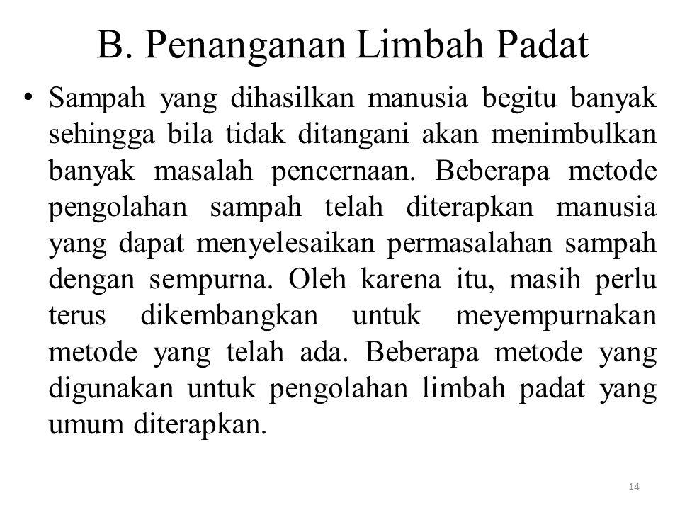 B. Penanganan Limbah Padat
