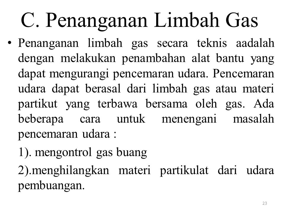 C. Penanganan Limbah Gas