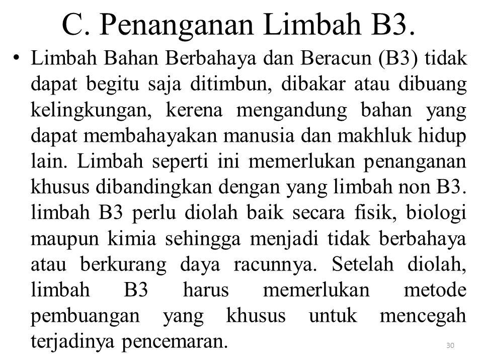 C. Penanganan Limbah B3.
