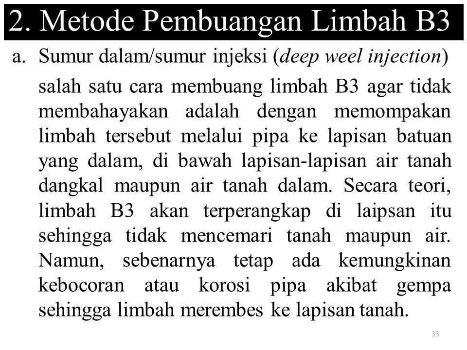 2. Metode Pembuangan Limbah B3