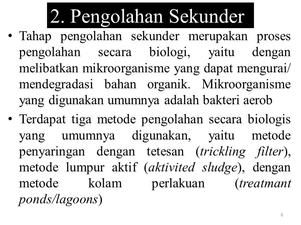 2. Pengolahan Sekunder