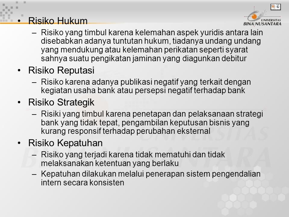 Risiko Hukum Risiko Reputasi Risiko Strategik Risiko Kepatuhan