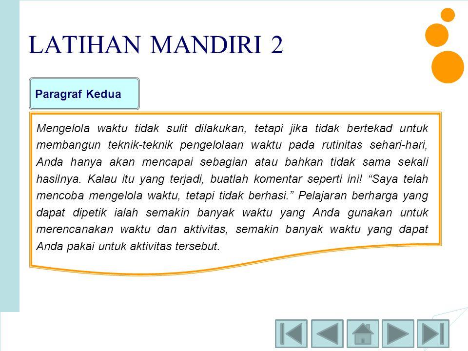 LATIHAN MANDIRI 2 Paragraf Kedua