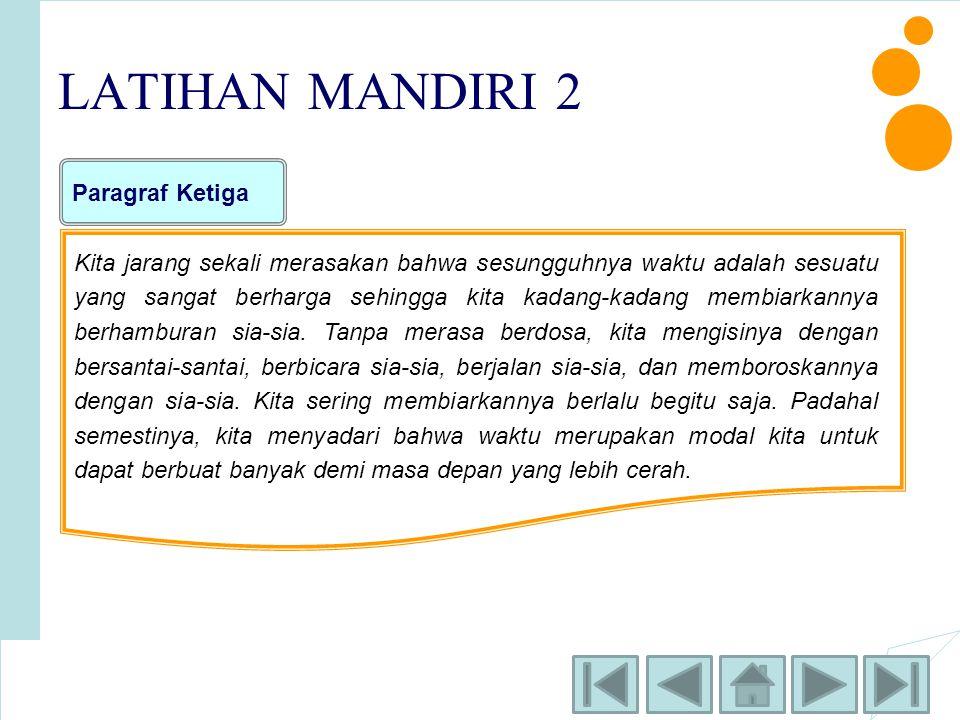 LATIHAN MANDIRI 2 Paragraf Ketiga