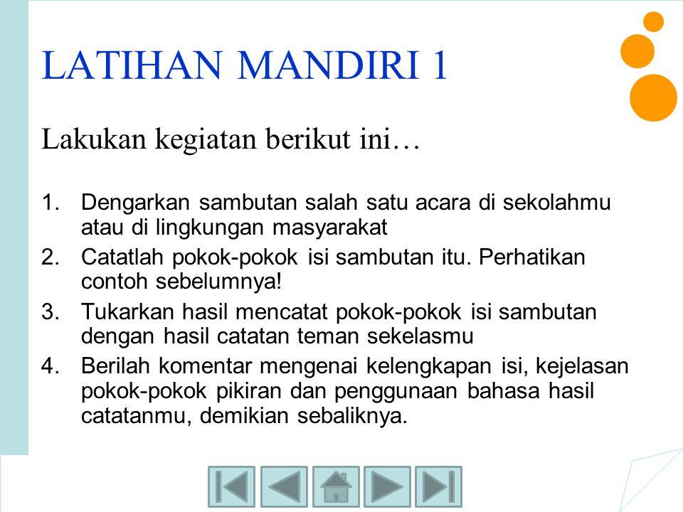 LATIHAN MANDIRI 1 Lakukan kegiatan berikut ini…
