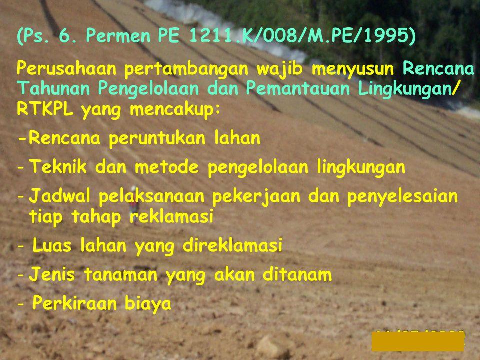 (Ps. 6. Permen PE 1211.K/008/M.PE/1995)