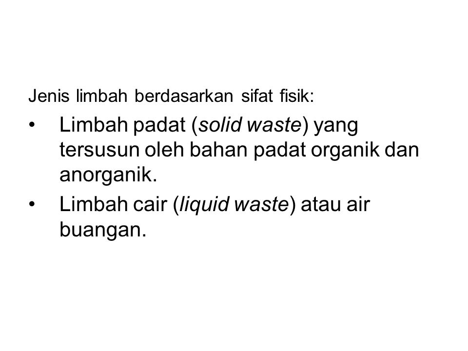 Limbah cair (liquid waste) atau air buangan.