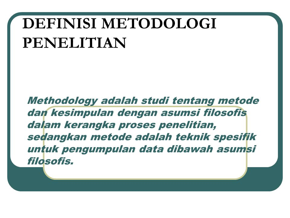 DEFINISI METODOLOGI PENELITIAN