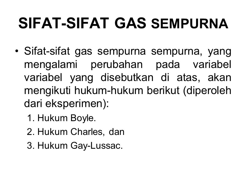 SIFAT-SIFAT GAS SEMPURNA