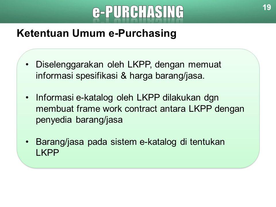 e-purchasing Ketentuan Umum e-Purchasing