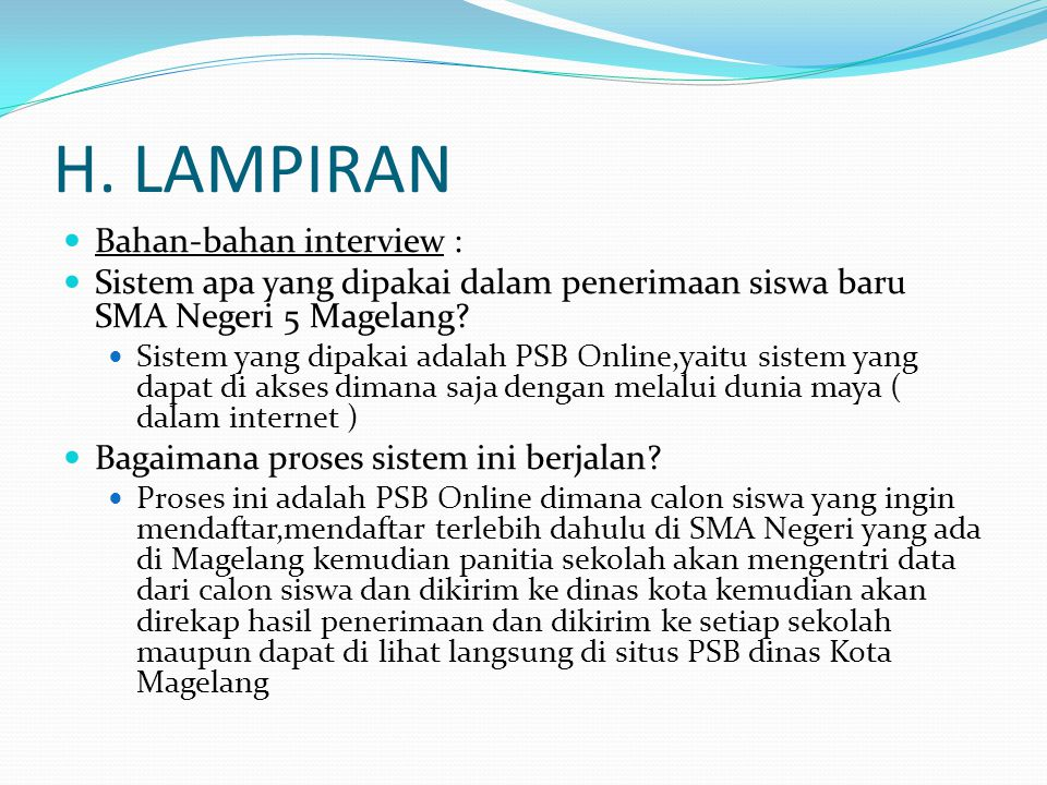 H. LAMPIRAN Bahan-bahan interview :