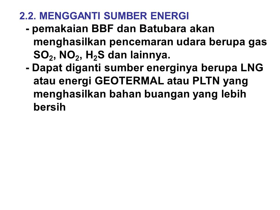 2.2. MENGGANTI SUMBER ENERGI