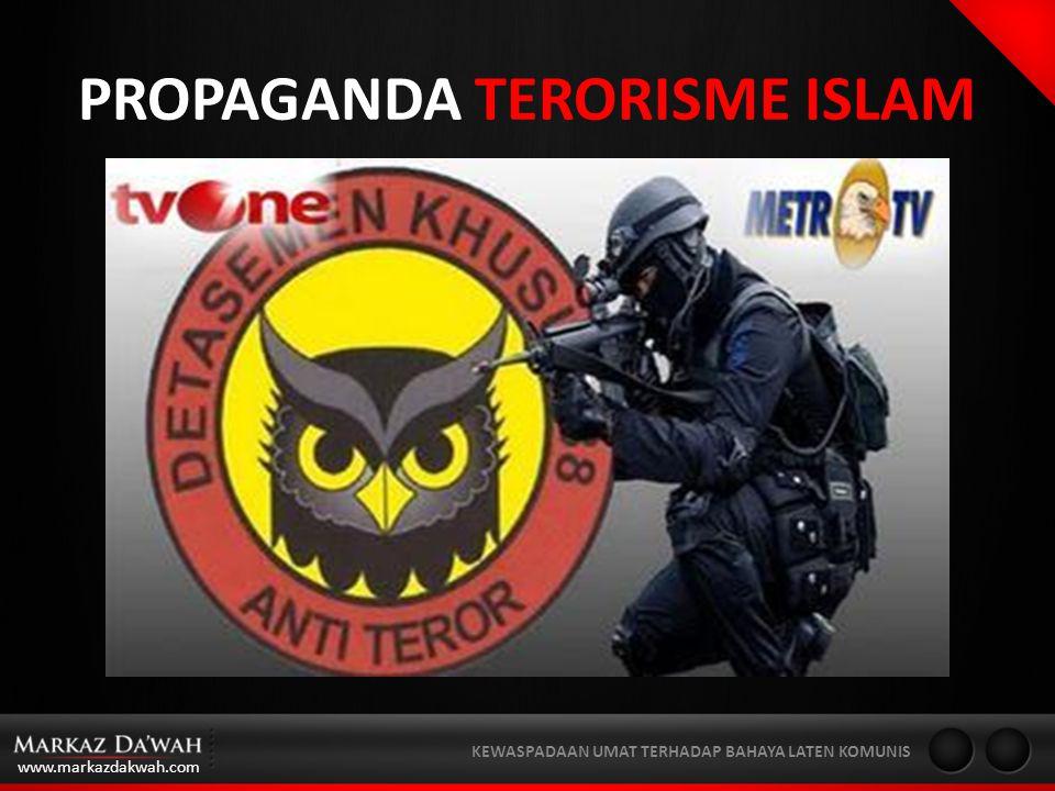 PROPAGANDA TERORISME ISLAM